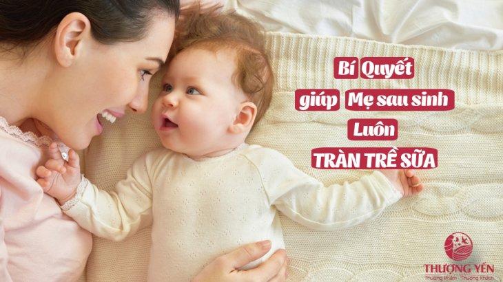chế độ dinh dưỡng để mẹ sau sinh tràn trề sữa